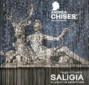 Saligia, Andrea Chisesi alla Reggia di Caserta