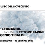 AFTER LEONARDO. Installazioni di Ettore Favini ed Eugenio Tibaldi