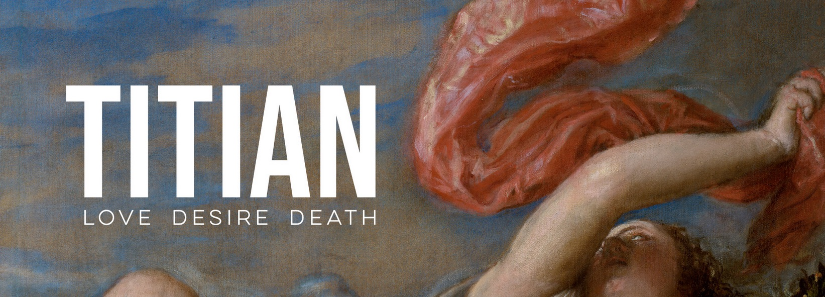 National Gallery - Titian: Love, Desire, Death