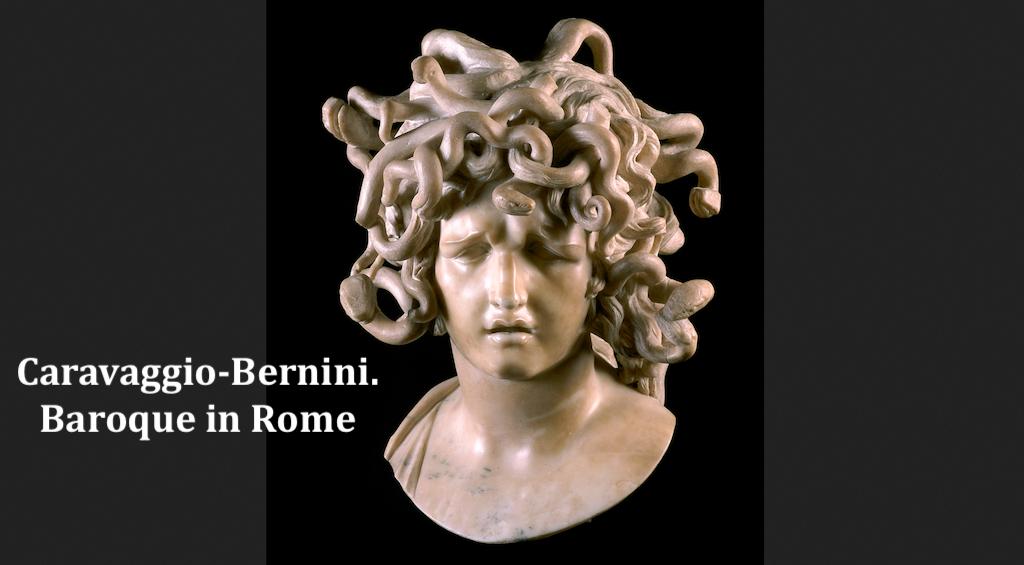 Caravaggio-Bernini. Baroque in Rome