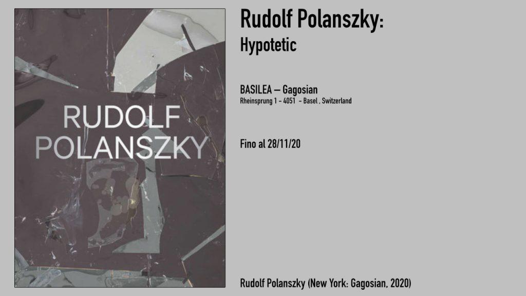 Rudolf Polanszky (New York: Gagosian, 2020)