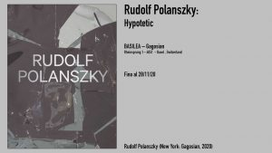 Rudolf Polanszky (New York: Gagosian, 2020)