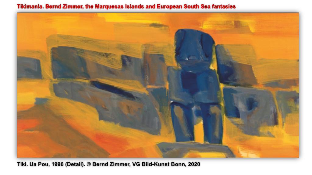 Tiki. Ua Pou, 1996 (Detail). © Bernd Zimmer, VG Bild-Kunst Bonn, 2020