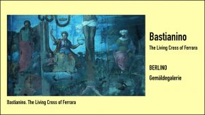 Bastianino. The Living Cross of Ferrara